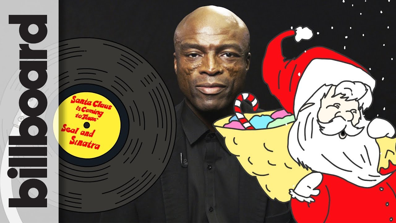 How Seal Created 'Santa Claus is Coming to Town' Frank ...