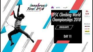 IFSC Climbing World Championships - Innsbruck 2018 - Highlights Day 11