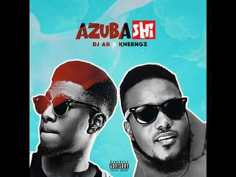 Download AZUBA SHI   Dj AB  X  KHEENGZ