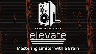 Introducing Elevate Mastering Bundle by Newfangled Audio