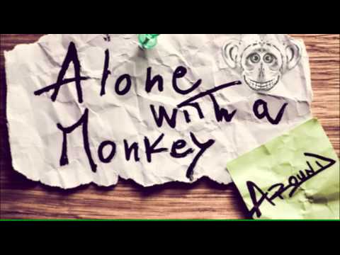 Alone with a Monkey - September