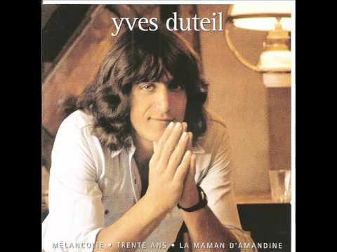 Yves Duteil - mélancolie