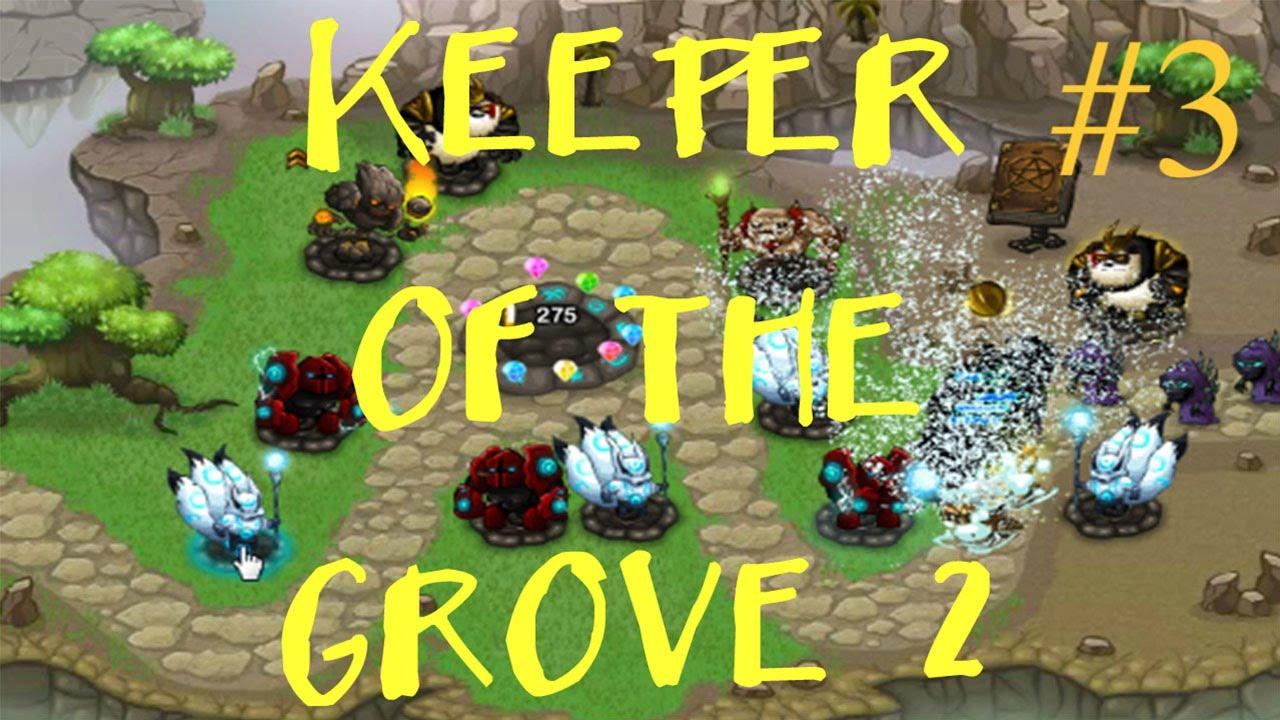 keeper of the grove 2 level 3 gameplay walkthrough youtube