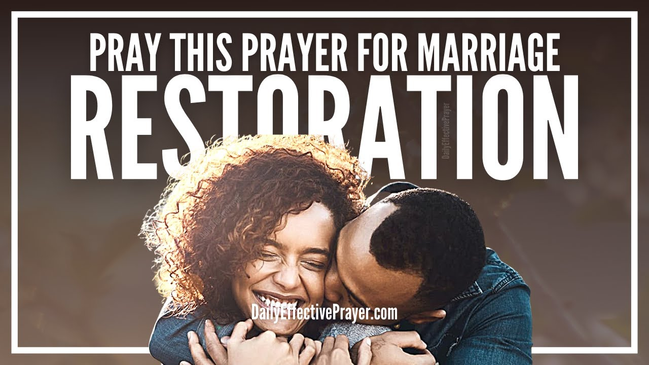 Prayer For Marriage Restoration | Prayer For Restoration Of Marriage