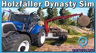 HOLZFÄLLER SIMULATOR ► Forstarbeit GAMEPLAY in Lumberjack's Dynasty! #gamescom19