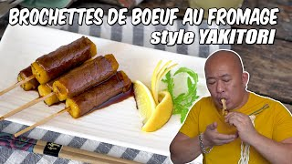 Brochettes de boeuf au fromage style YAKITORI - Le Riz Jaune