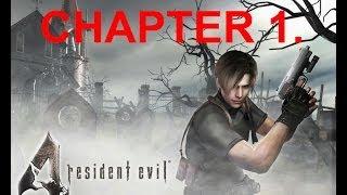 Resident Evil 4. Chapter 1. 100% Complete Walkthrough