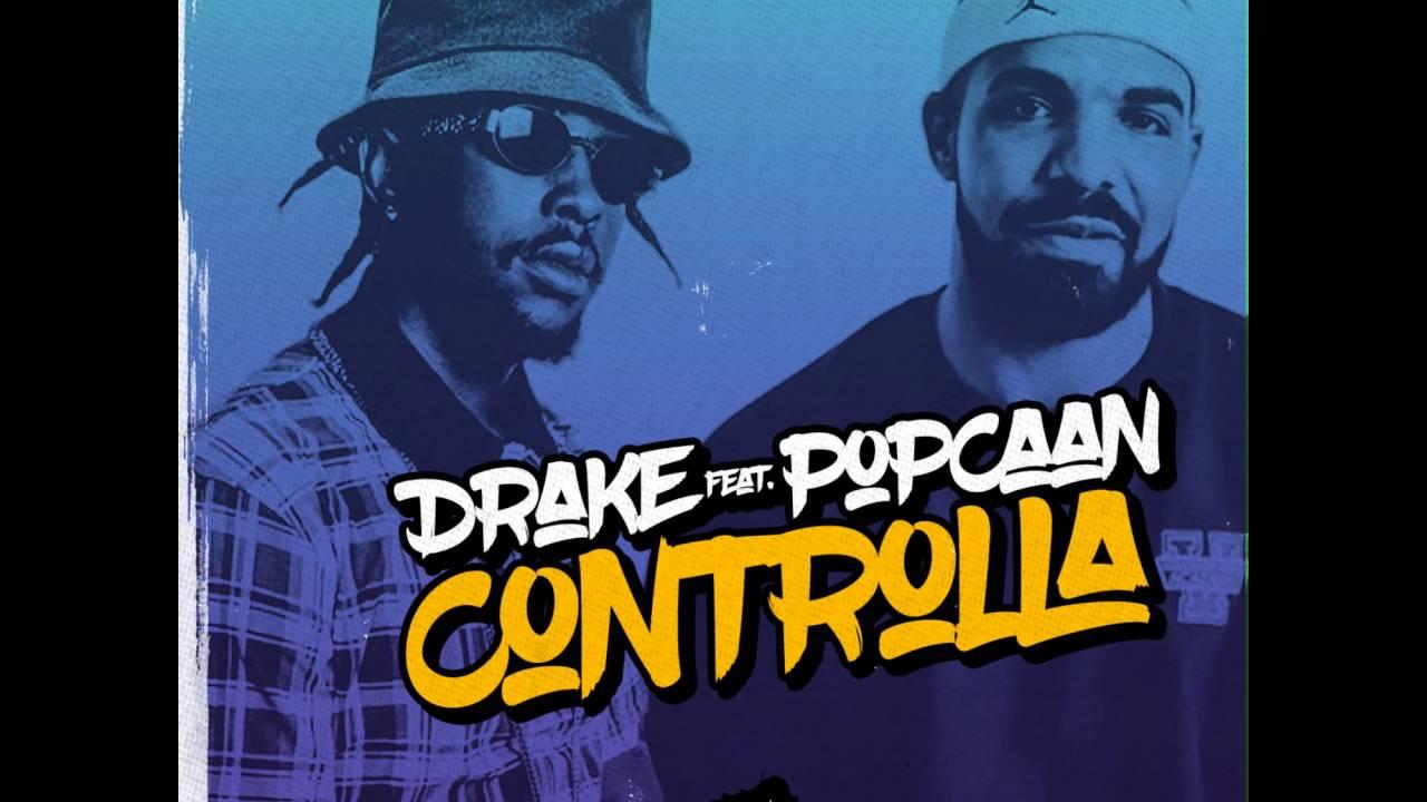 Drake Ft Popcaan Controlla Download Link In Description