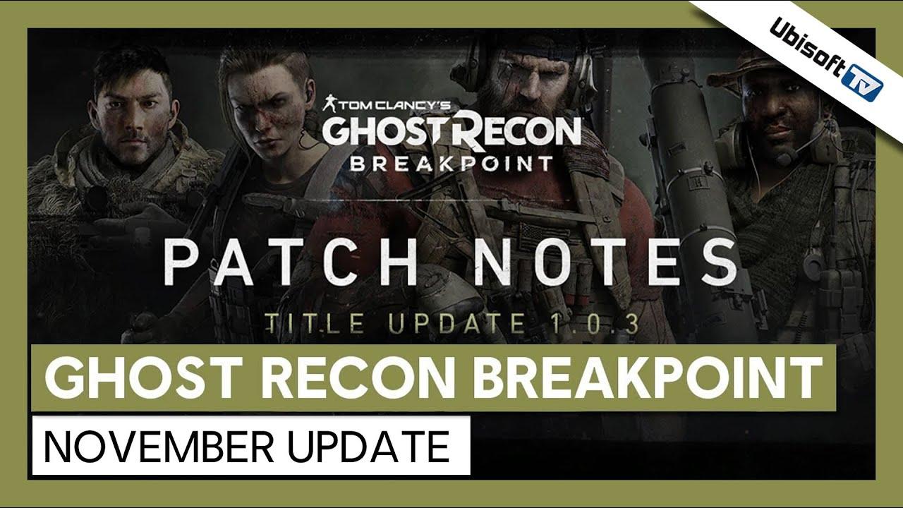Tom Clancy's Ghost Recon Breakpoint - November Update | Ubisoft-TV