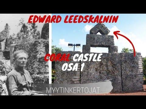 Edward Leedskalnin - Coral Castle osa 1