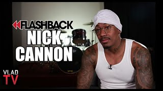 Nick Cannon: It Would Be