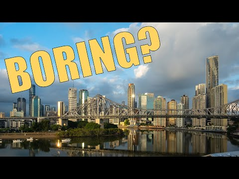 Brisbane: Australia's Most BORING City?