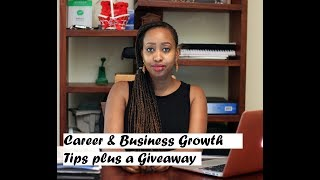 Career Growth, Business Tips and Giveaway!