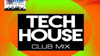 TECH HOUSE JUNE 2019 CLUB MIX