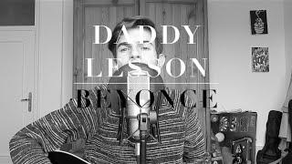 DADDY LESSON - BEYONCÉ | acoustic cover