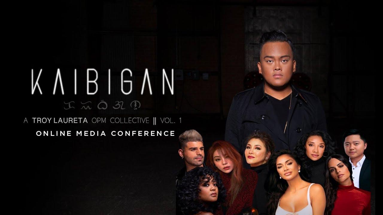 KAIBIGAN VOL 1 Troy Laureta   Online Media Conference