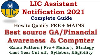 LIC Assistant Notification 2021| LIC Assistant Exam pattern, cut off, salary, syllabus, eligibility.