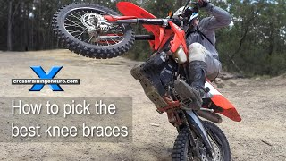 HOW TO CHOOSE THE BEST KNEE BRACES: enduro mx & dual sport riders