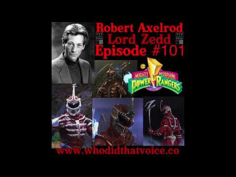 Robert Axelrod - (Lord Zedd & Finster) - Episode #101