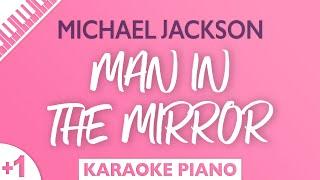 Michael Jackson - Man In The Mirror (Karaoke Piano) Higher Key