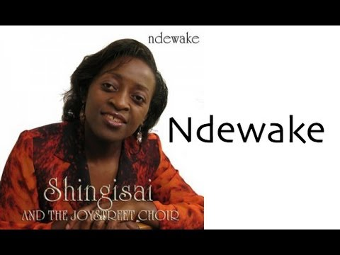 Ndewake - Shingisai Suluma - Official Lyric Video
