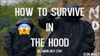 How to Survive in the Hood l My London Riot Storytime