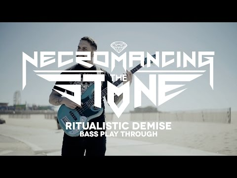 """Necromancing the Stone """"Ritualistic Demise"""" (BASS PLAY THROUGH 60fps)"""