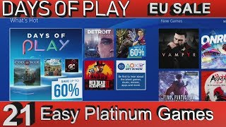 PS4 EU Days of Play Sale   21 Easy Platinum Games   Blockbuster Games - 19/6/2018