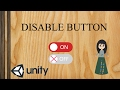Ep 9. Disable button/ change button image - unity tutorial