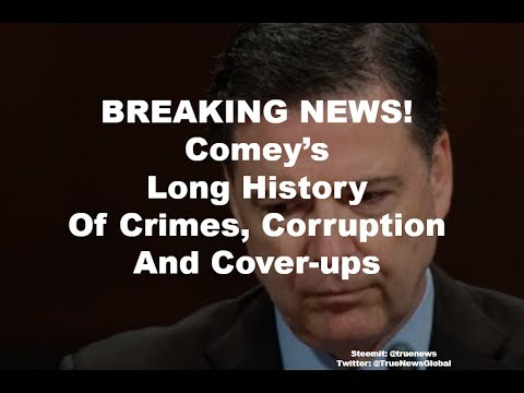 BREAKING NEWS! Comey's History of Crimes, Corruption and Coverups