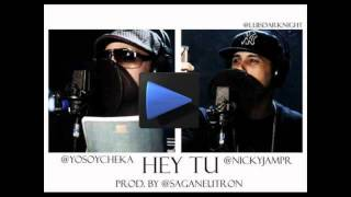 hey tu nicky jam ft cheka