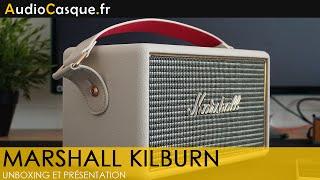 Marshall Kilburn - Unboxing et présentation FR