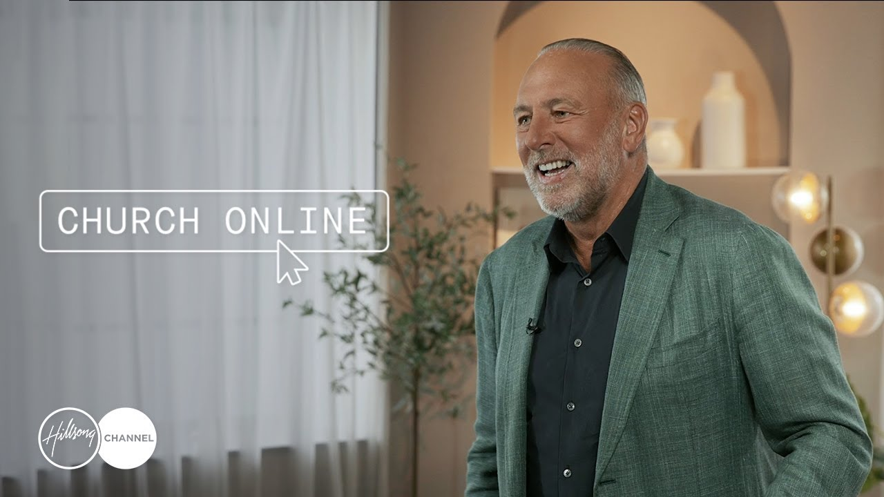 Hillsong Channel Presents: Church Online   Brian Houston