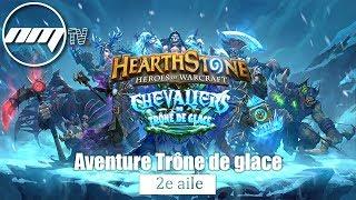 Aventure Trone de Glace (2e aile)