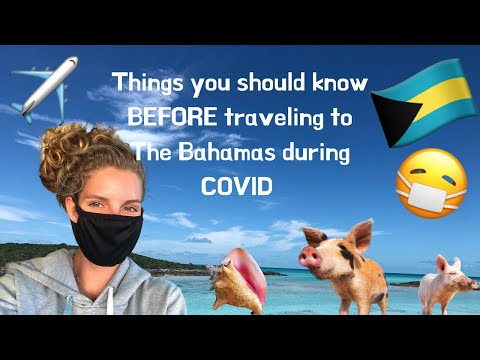 Things to know before traveling to The Bahamas during COVID