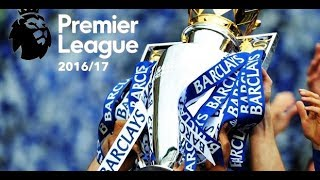 Premier League - 201617 Season Review  HD