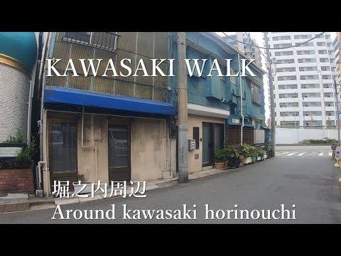 【赤線・ちょんの間】Around kawasaki horinouchi 川崎 堀之内周辺 Kawasaki walk