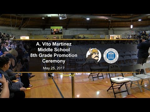 A Vito Martinez Middle School 8th Grade Promotion Ceremony 2017