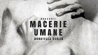 MACERIE UMANE revealed