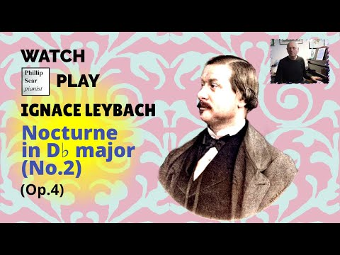 Ignace Leybach : Nocturne in Db major, (No. 2) Op. 4