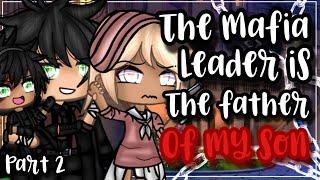 ✨• माफिया नेता मेरे बेटे का पिता है•✨| गचा लाइफ मिनी मूवी | ग्लम्म | भाग 2