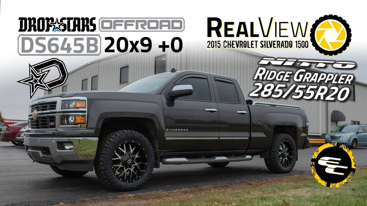 RealView - 2015 Chevy Silverado 1500 w/ 20x9 Dropstars 645 & 285/55 Nitto Ridge Grapplers - YouTube