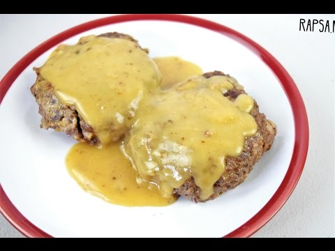 Salisbury Steak (Burger Steak) Recipe | RAPSA!