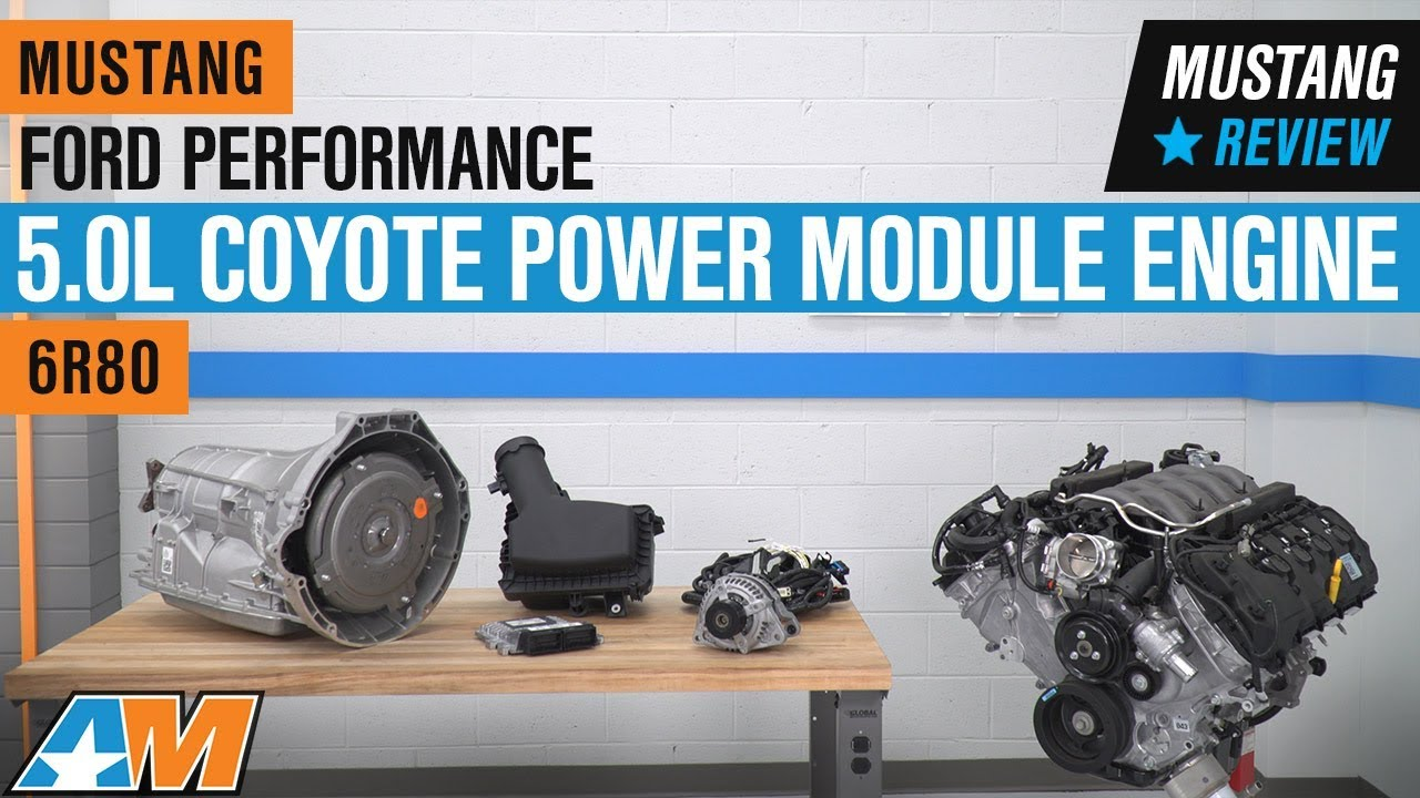 Ford Performance 5 0L Coyote Power Module Engine w/ 6R80 Automatic  Transmission