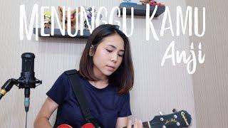 Download lagu MENUNGGU KAMU - ANJI COVER