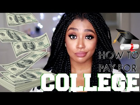 How to Pay for College   REAL TALK #5
