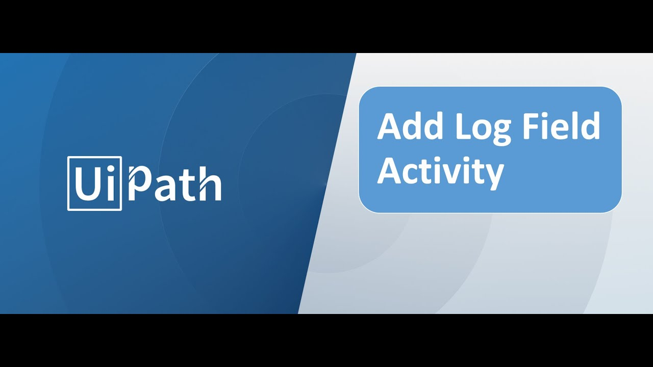 Add Log Field Activity