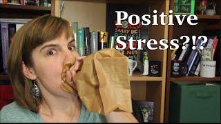 Positive Stress?!