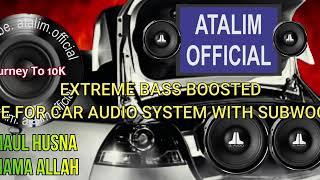 Asmaul Husna 99 Nama Allah Extreme Bass Boosted Religi [ atalim official ]