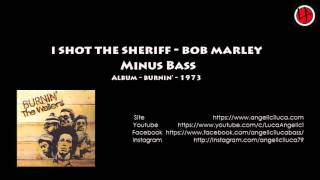 I Shot The Sheriff - Bob Marley & The Wailers - Minus Bass